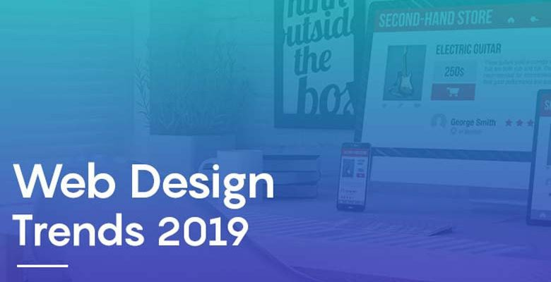 Top 23 Web Design Trends 2019