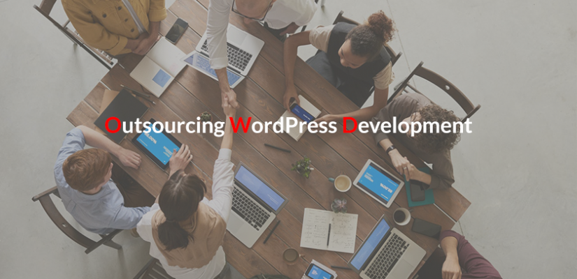 Benefits of Outsourcing WordPress Development